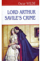 Купить - Книги - Lord Arthur Savile's Crime and Other Stories