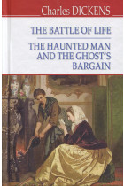 Купить - Книги - The Battle of Life; The Haunted Man and the Ghost's Bargain