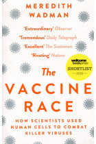 Купить - Книги - The Vaccine Race. How Scientists Used Human Cells to Combat Killer Viruses