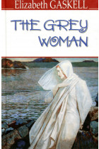 The Grey Woman and Other Stories
