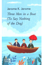 Купити - Книжки - Three Men in a Boat (To Say Nothing of the Dog)