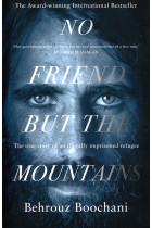 Купити - Книжки - No Friend but the Mountains