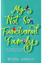 Купити - Книжки - My Not So Functional Family