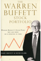 Купить - Книги - The Warren Buffett Stock Portfolio. Warren Buffett Stock Picks. Why and When He Is Investing in Them