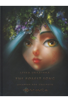 The Forest Song. Adapted for Children