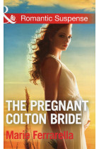 Купить - Книги - The Pregnant Colton Bride