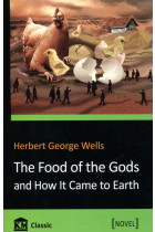 Купить - Книги - The Food of the Gods and How It Came to Earth