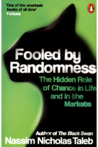 Купити - Книжки - Fooled by Randomness. The Hidden Role of Chance in Life and in the Markets
