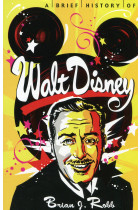 Купить - Книги - A Brief History of Walt Disney