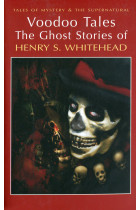 Купить - Книги - Voodoo Tales. The Ghost Stories of Henry S. Whitehead