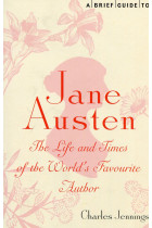 Купити - Книжки - A Brief Guide to Jane Austen: The Life and Times of the World's Favourite Author