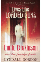 Купити - Книжки - Lives Like Loaded Guns. Emily Dickinson and Her Family's Feuds