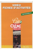 Купить - Книги - Cafe Creme 2. Fiches d' activites. Photocopiables