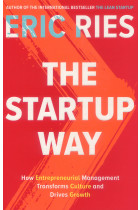Купить - Книги - The Startup Way: How Entrepreneurial Management Transforms Culture and Drives Growth