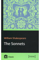 William Shakespeare. The Sonnets