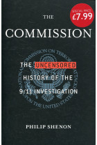 Купити - Книжки - The Commission: The Uncensored History of the 9/11 Investigation