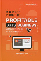 Купить - Книги - Build and promote profitable SaaS business