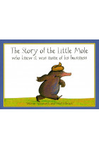 Купити - Книжки - The Story of the Little Mole Who Knew it Was None of His Business