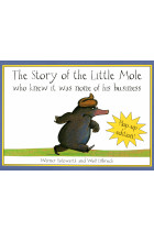 Купити - Книжки - The Story of the Little Mole Who Knew It Was None of His Business. Plop-Up Edition