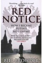 Купить - Книги - Red Notice. How I Became Putin's No. 1 Enemy