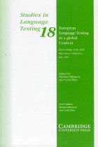 Купити - Книжки - Studies in Language Testing. Volume 18. European Language Testing in a Global Context. Proceedings of the ALTE Barcelona Conference, July 2001