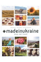 Купить - Книги - #MADEINUKRAINE. Shop, Eat, Travel