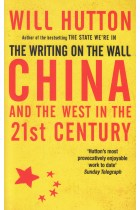 Купить - Книги - The Writing on the Wall: China and the West in the 21st Century
