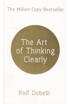 Купить - Книги - The Art of Thinking Clearly