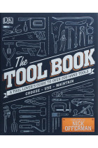 Купити - Книжки - The Tool Book: A Tool-Lover's Guide to Over 200 Hand Tools