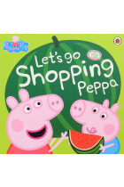 Купить - Книги - Peppa Pig. Let's Go Shopping Peppa