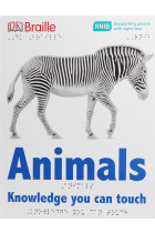 Купити - Книжки - Braille Animals. Knowledge You Can Touch