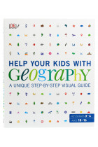 Купити - Книжки - Help Your Kids with Geography. A unique step-by-step visual guide