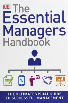Купити - Книжки - The Essential Managers Handbook. The Ultimate Visual Guide to Successful Management
