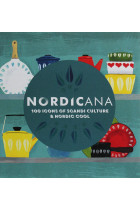 Купить - Книги - Nordicana. 100 Icons of Scandi Culture & Nordic Cool
