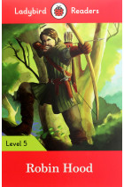 Купити - Книжки - Robin Hood. Ladybird Readers. Level 5