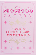 Купити - Книжки - Prosecco Cocktails. Classic & contemporary cocktails