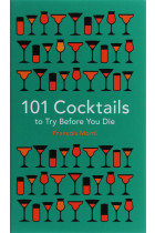 Купить - Книги - 101 Cocktails to try before you die