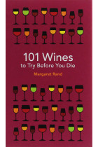 Купить - Книги - 101 Wines to try before you die