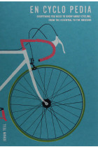 Купить - Книги - En Cyclo Pedia: Everything you need to know about cycling, from the essential to the obscure