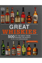 Купити - Книжки - Great Whiskies: 500 of the Best from Around the World