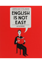 Купити - Книжки - English is Not Easy. A Graphic Guide to the Language