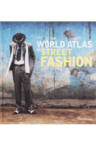 Купити - Книжки - The World Atlas of Street Fashion