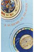 Купить - Книги - A Scheme of Heaven. Astrology and the Birth of Science