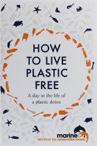 Купити - Книжки - How to Live Plastic Free. A Day in the Life of a Plastic Detox