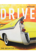 Купить - Книги - Drive: The Definitive History of Motoring