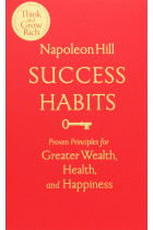 Купити - Книжки - Success Habits: Proven Principles for Greater Wealth, Health and Happiness