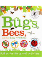 Купити -  - Bugs, Bees and Other Buzzy Creatures.  Full of Fun Facts and Activities