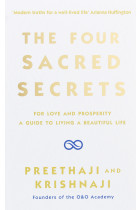 Купити - Книжки - The Four Sacred Secrets. For Love and Prosperity, A Guide to Living a Beautiful Life