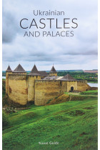 Купити - Книжки - Ukrainian Castles and Palaces. Travel guide