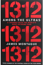 Купить - Книги - 1312: Among the Ultras: A journey with the world's most extreme fans